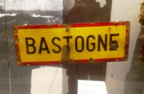 The old Bastogne road sign – Easy Company Private Battlefield Tour